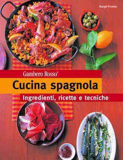 Consigli di lettura n 7 febbraio libreria primo moroni for Cucina spagnola